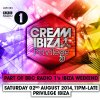 Cream @ Privilege BBC Radio 1's Ibiza Weekend